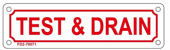 TEST AND DRAIN SIGN (ALUMINUM