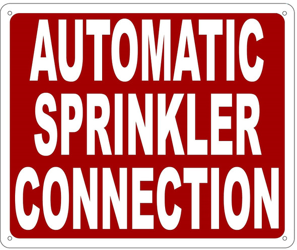 AUTOMATIC SPRINKLER CONNECTION SIGN- REFLECTIVE !!!