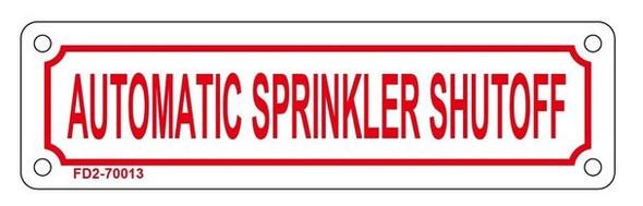 AUTOMATIC SPRINKLER SHUTOFF SIGN (WHITE, ALUMINUM
