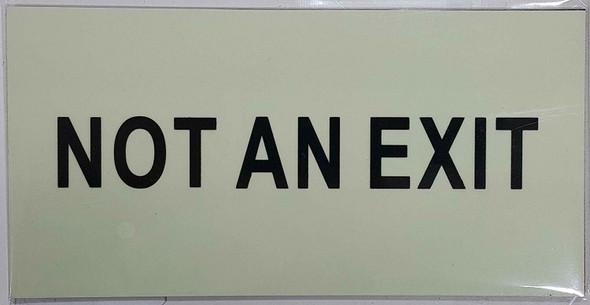 NOT AN EXIT SIGN - PHOTOLUMINESCENT