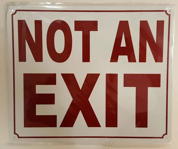 SIGNS NOT AN EXIT SIGN (ALUMINUM SIGNS