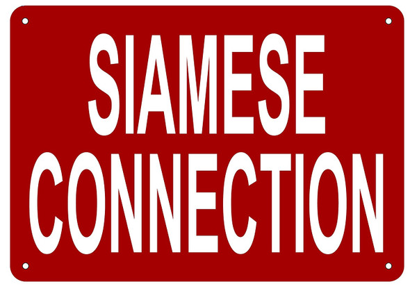 SIAMESE CONNECTION SIGN- REFLECTIVE !!! (ALUMINUM
