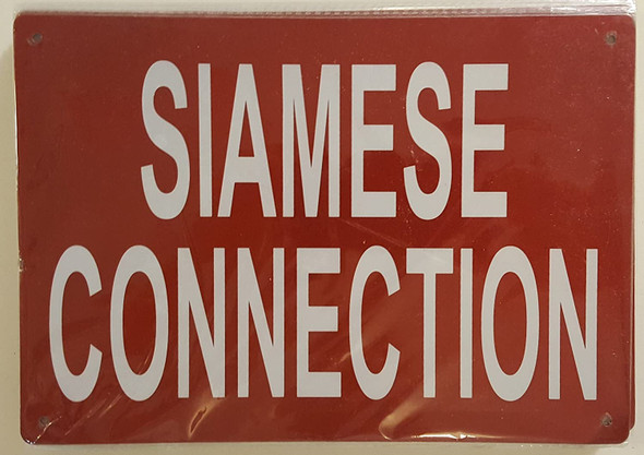SIGNS SIAMESE CONNECTION SIGN- REFLECTIVE !!! (ALUMINUM