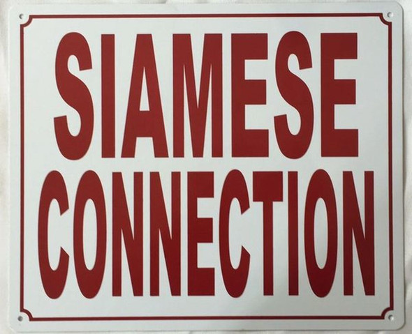 SIGNS SIAMESE CONNECTION SIGN (ALUMINUM SIGNS 10X12,