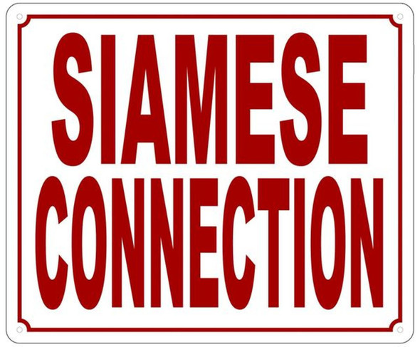 SIAMESE CONNECTION SIGN (ALUMINUM SIGN 10X12,