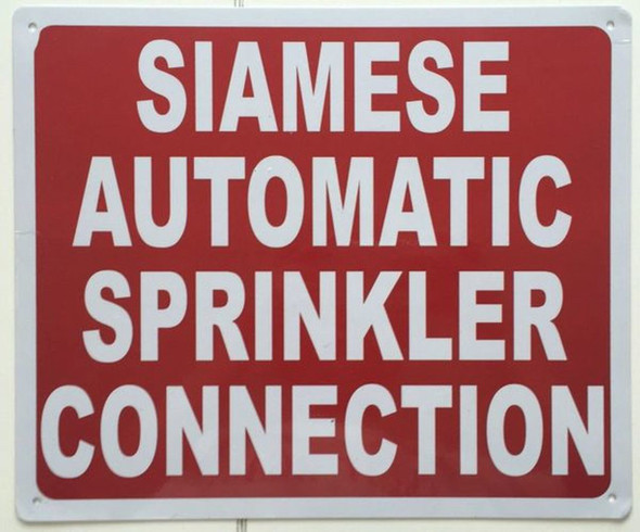 SIGNS SIAMESE AUTOMATIC SPRINKLER CONNECTION SIGN- REFLECTIVE