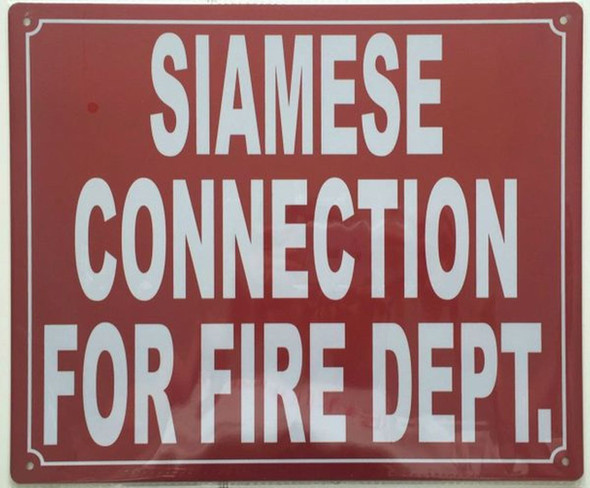 SIGNS SIAMESE CONNECTION FOR FIRE DEPARTMENT SIGN-
