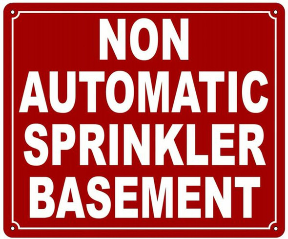 SIGNS NON AUTOMATIC SPRINKLER BASEMENT SIGN- REFLECTIVE