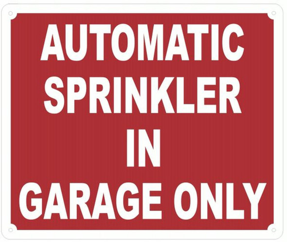 AUTOMATIC SPRINKLER IN GARAGE ONLY SIGN-