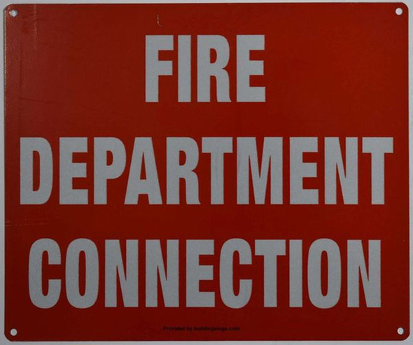 SIGNS FIRE DEPARTMENT CONNECTION SIGN (ALUMINUM SIGNS