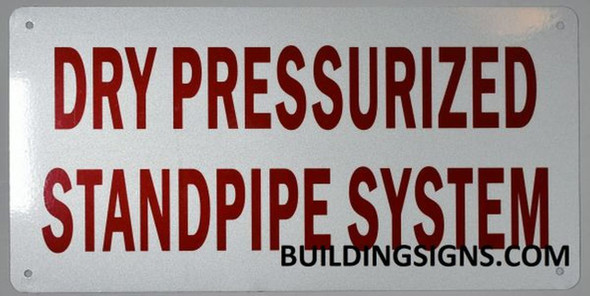 SIGNS DRY PRESSURIZED STANDPIPE SYSTEM SIGN (ALUMINUM