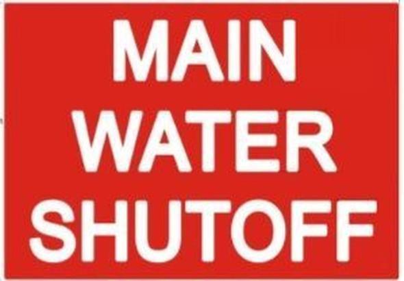 MAIN WATER SHUT-OFF SIGN (STICKER 7X10,