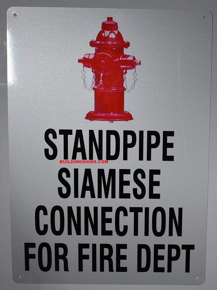 SIGNS STANDPIPE SIAMESE CONNECTION FOR FIRE DEPARTMENT