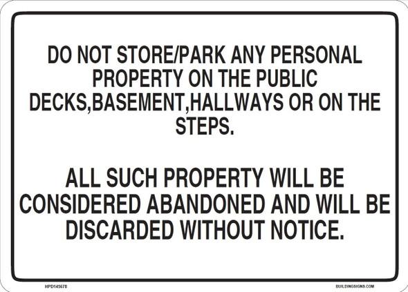 NO STORAGE IN HALLWAY SIGN (Aluminium