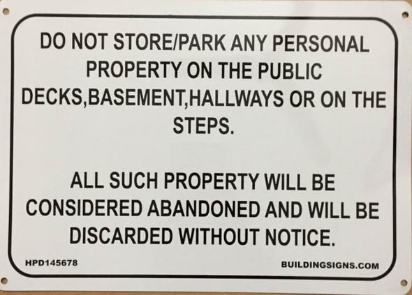 SIGNS NO STORAGE IN HALLWAY SIGN (Aluminium