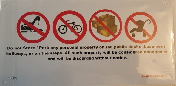 SIGNS No Storage in Hallway Sign 8x5