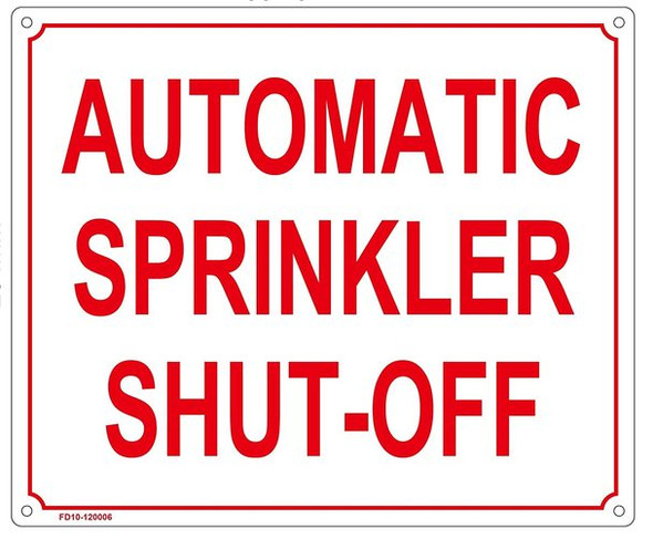AUTOMATIC SPRINKLER SHUT-OFF SIGN (ALUMINUM SIGNS