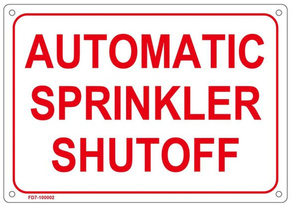 AUTOMATIC SPRINKLER SHUTOFF SIGN (ALUMINUM SIGNS