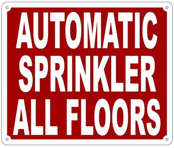 AUTOMATIC SPRINKLER ALL FLOORS SIGN- REFLECTIVE