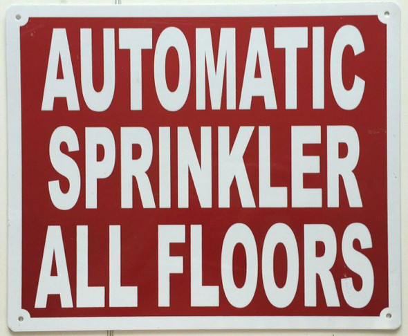 SIGNS AUTOMATIC SPRINKLER ALL FLOORS SIGN- REFLECTIVE