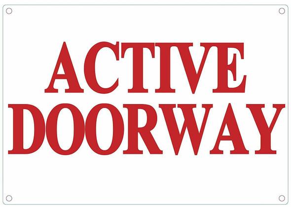 ACTIVE DOORWAY SIGN - WHITE ALUMINUM