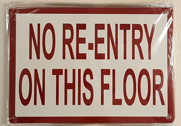 SIGNS RE-ENTRY ON THIS FLOOR SIGN (