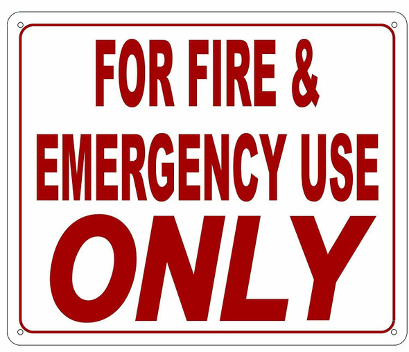FOR FIRE AND EMERGENCY USE ONLY