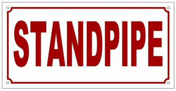 STANDPIPE SIGN (ALUMINUM SIGNS 4X12, WHITE)-(ref062020)