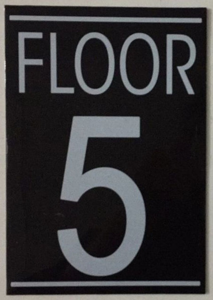 SIGNS FLOOR NUMBER FIVE (5) SIGN -