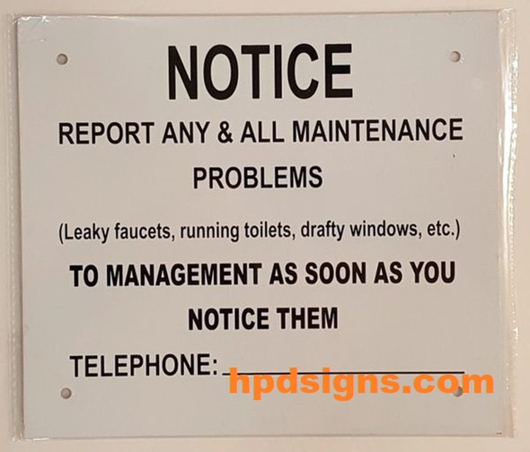 SIGNS REPORT ANY & ALL MAINTENANCE