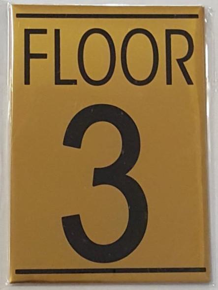FLOOR NUMBER THREE (3) SIGN -