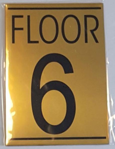 FLOOR NUMBER SIX (6) SIGN -