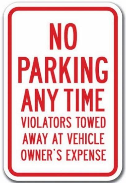 SIGNS NO PARKING ANY TIME VIOLATORS TOWED