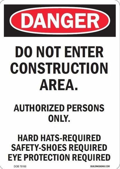 DO NOT ENTER CONSTRUCTION AREA -