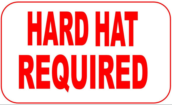 HARD HAT REQUIRED SIGN (Aluminum signs