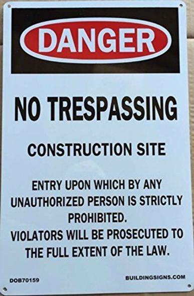 NO TRESPASSING CONSTRUCTION SITE SIGN (