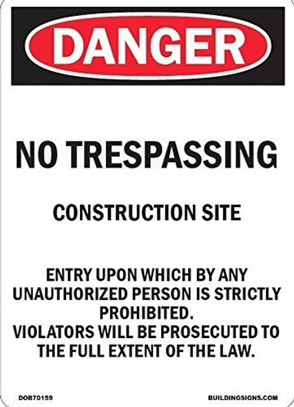 SIGNS NO TRESPASSING CONSTRUCTION SITE SIGN (