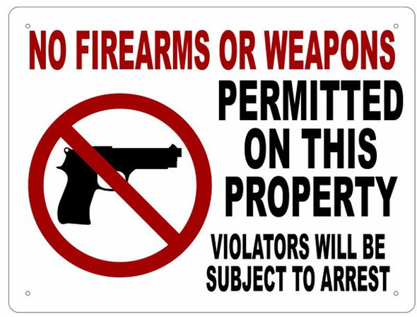 NO FIREARMS OR WEAPONS SIGN- WHITE