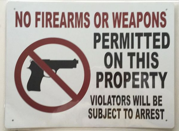 SIGNS NO FIREARMS OR WEAPONS SIGN- WHITE