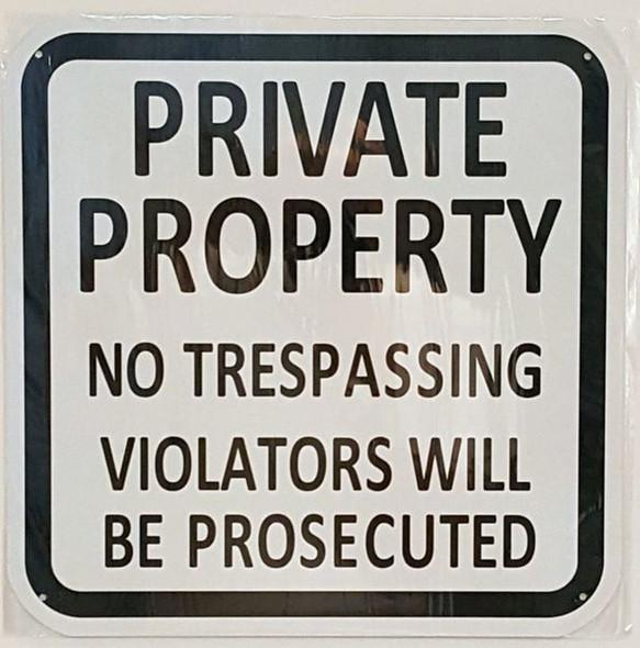 SIGNS PRIVATE PROPERTY NO TRESPASSING VIOLATORS WILL