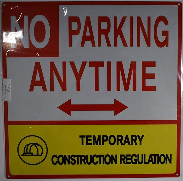 SIGNS No Parking Anytime Temporary construction Regulation
