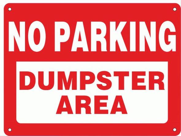 NO PARKING DUMPSTER AREA SIGN (ALUMINUM