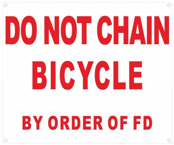 DO NOT CHAIN BICYCLE BY ORDER