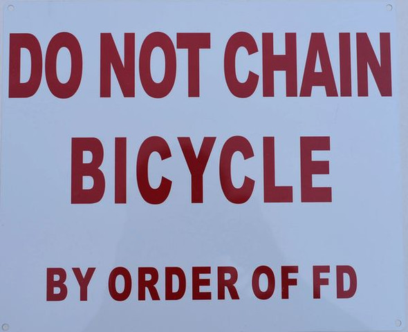 SIGNS DO NOT CHAIN BICYCLE BY ORDER