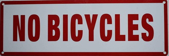 SIGNS NO BICYCLES SIGN (ALUMINUM SIGNS 4X12)