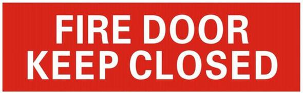 FIRE DOOR KEEP CLOSEDSIGN