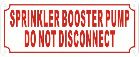 SPRINKLER BOOSTER PUMP DO NOT DISCONNECT