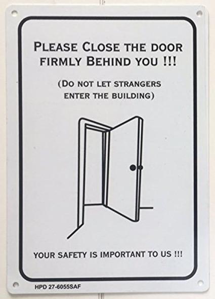 PLEASE CLOSE THE DOOR FIRMLY BEHIND