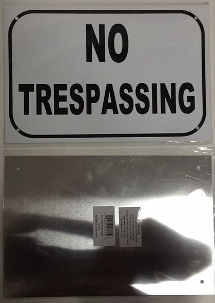 SIGNS NO TRESPASSING SIGN – WHITE ALUMINUM