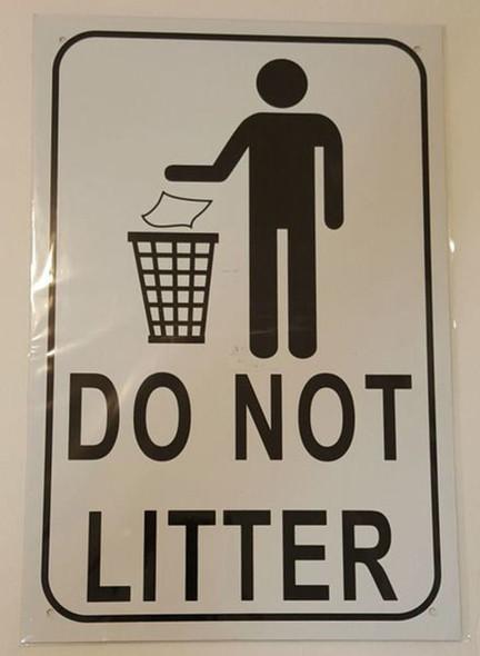 SIGNS DO NOT LITTER SIGN – WHITE